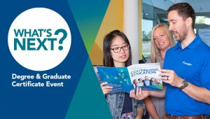 What's Next? Degree and Graduate Certificate Event